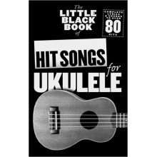 MS The Little Black Book Of Hit Songs For Ukulele