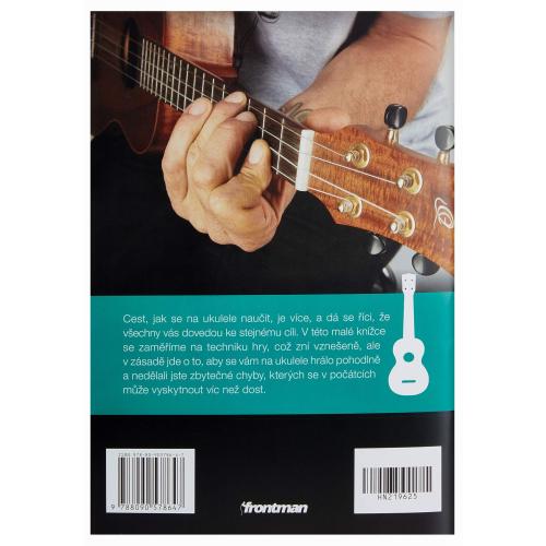 Základy hry na ukulele snadno a rychle - Matěj Homola