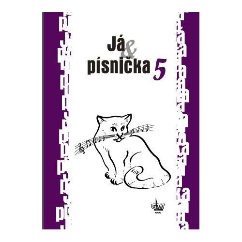 JÁ & PÍSNIČKA 5